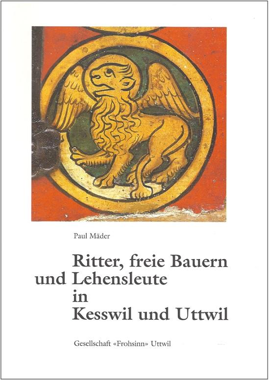 Ritter, freie Bauern und Lehensleute in Uttwil und Kesswil am Bodensee